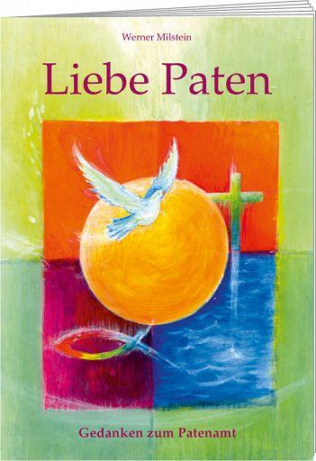 Liebe Paten - Geschenkheft zum Patenamt, für Taufpaten