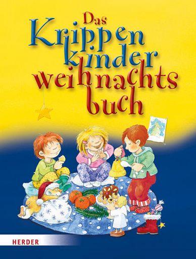 Das Krippenkinderweihnachtsbuch