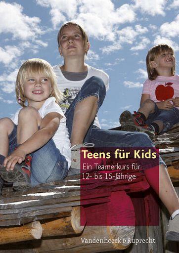 Teens für Kids - Teamerkurs Buch