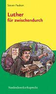 Luther für zwischendurch