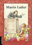 Martin Luther Heft - für Kinder ab 8 Jahren