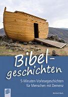 5-Minuten-Vorlesegeschichten für Menschen mit Demenz: Bibelgeschichten