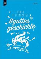 #gottesgeschichte